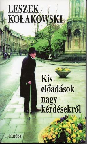 kolakowski_kis_eloadasok_nagy_kerdesekrol.jpg