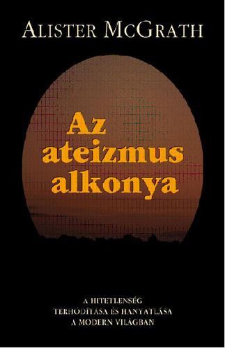 mcgrath_az_ateizmus_alkonya.jpg
