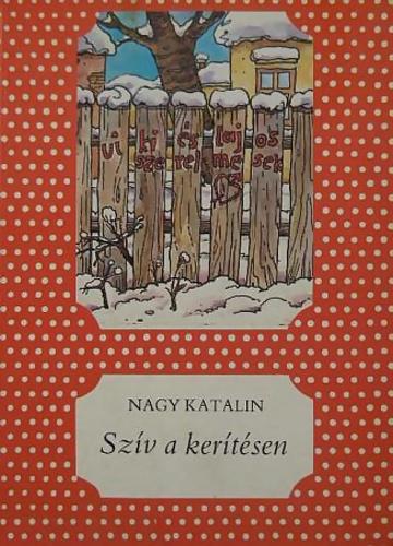 nagy_katalin_sziv_a_keritesen.jpg