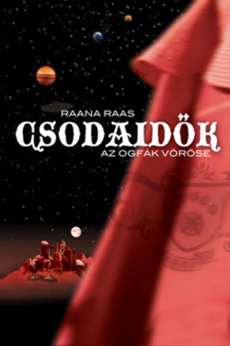 raana_raas_csodaidok_az_ogfak_vorose.jpg