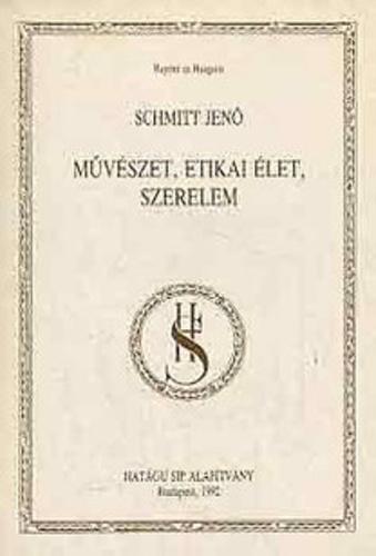 schmit_jeno_muveszet_etikai_elet_szerelem.jpg