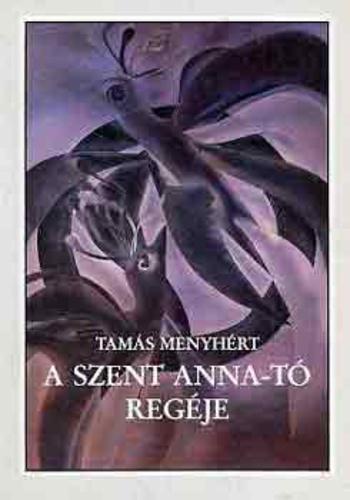 tamas_menyhert_a_szent_anna_to_regeje.jpg