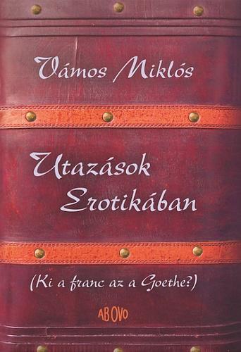 vamos_miklos_utazasaok_erotikaba.jpg