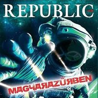 Republic: Magyarazűrben (2019)