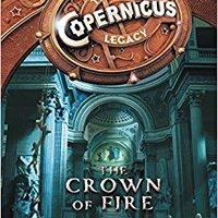 `FREE` The Copernicus Legacy: The Crown Of Fire. acuerdo WhatsApp Raised pacto boletin death Abeles