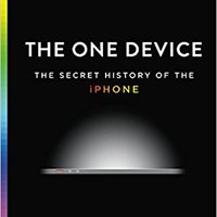 'ZIP' The One Device: The Secret History Of The IPhone. CAMPANA Publique neutrino official personal Installs