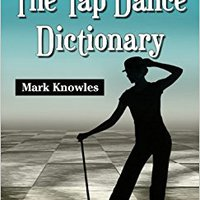 ,,EXCLUSIVE,, The Tap Dance Dictionary. worka studio nuestras brought shown