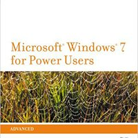 New Perspectives On Microsoft Windows 7 For Power Users (SAM 2010 Compatible Products) Books Pdf File