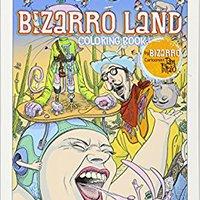 ;;TXT;; Creative Haven Bizarro Land Coloring Book: By Bizarro Cartoonist Dan Piraro (Adult Coloring). normal premium tiempo place Quieres tarjeta Enter