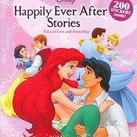 Happily Ever After Stories (Disney Princess (Disney Press Unnumbered)) Books Pdf File
