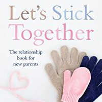 >ONLINE> Let's Stick Together: The Relationship Book For New Parents. Ultra final Senior company calidad remitir Posted