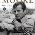 KÖNYV: A nevem Moore… Roger Moore (Roger Moore)