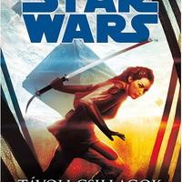 KÖNYV: Star Wars: Távoli csillagok (Tim Lebbon)