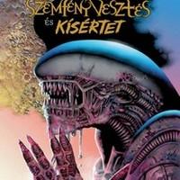 KÉPREGÉNY: Aliens — Szemfényvesztés & Kísértet