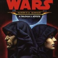KÖNYV: Star Wars: Darth Bane – A gonosz dinasztia (Drew Karpyshyn)