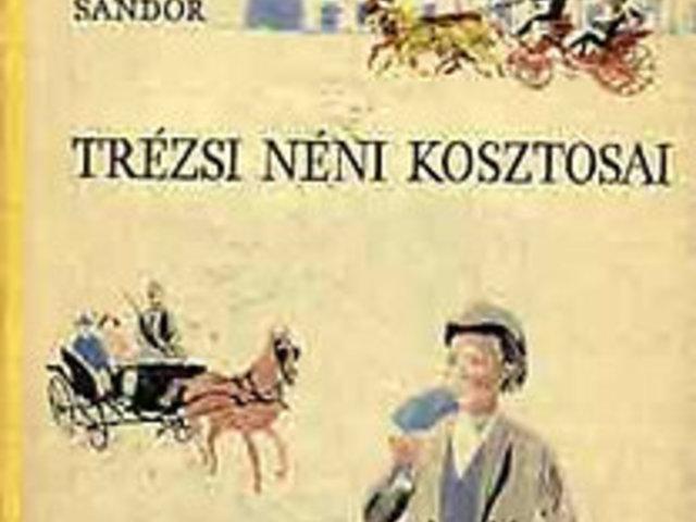 KÖNYV: Trézsi néni kosztosai (Balázs Sándor)