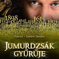 KÖNYV: Jumurdzsák gyűrűje (Pierrot és Szélesi Sándor)