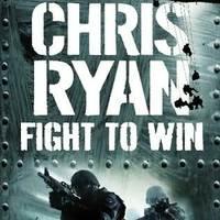 KÖNYV: Fight to Win (Chris Ryan)