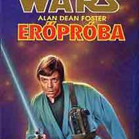 KÖNYV: Star Wars: Erőpróba (Alan Dean Foster)
