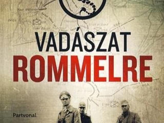 KÖNYV: Vadászat Rommelre (Steven Pressfield)