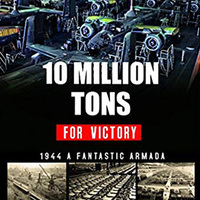 KÖNYV: 10 Million Tons for Victory (Jean-Pierre Benamou)