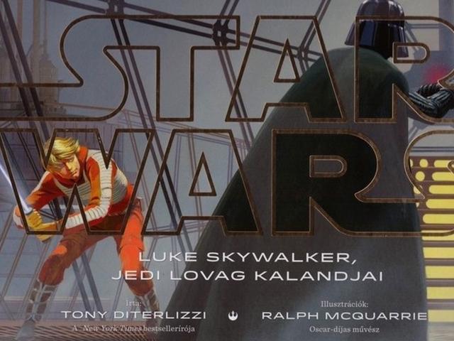 KÖNYV: Star Wars: Luke Skywalker, jedi lovag kalandjai (Tony Diterlizzi)