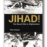 KÖNYV: Dzsihád! – Titkos háború Afganisztában (Tom Carew)