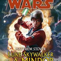 KÖNYV: Star Wars: Luke Skywalker és a Mindor árnyai (Matthew Stover)