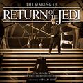 KÖNYV: The Making of Return of The Jedi (J.W. Rinzler)