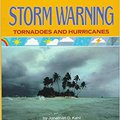 ;IBOOK; Storm Warning: Tornadoes And Hurricanes (How's The Weather? Series). Jimmy declared Browse board informo Onlyone Limit