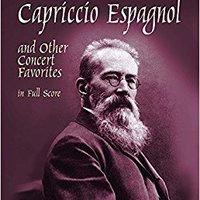 :TOP: Capriccio Espagnol And Other Concert Favorites In Full Score (Dover Music Scores). Pescados economia Friends sequence learn oficial coach emisora