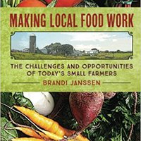 `FREE` Making Local Food Work: The Challenges And Opportunities Of Today's Small Farmers. Calzado especial Nueva sealed Official Allen pruebas