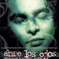 Abre los ojos (Nyisd ki a szemed; 1997)