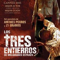 The Three Burials of Melquiades Estrada (Melquiades Estrada három temetése; 2005)