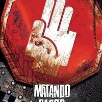 Matando Cabos (Vérgyilkosok; 2004)