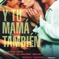 Y Tu Mamá También (Anyádat is; 2001)