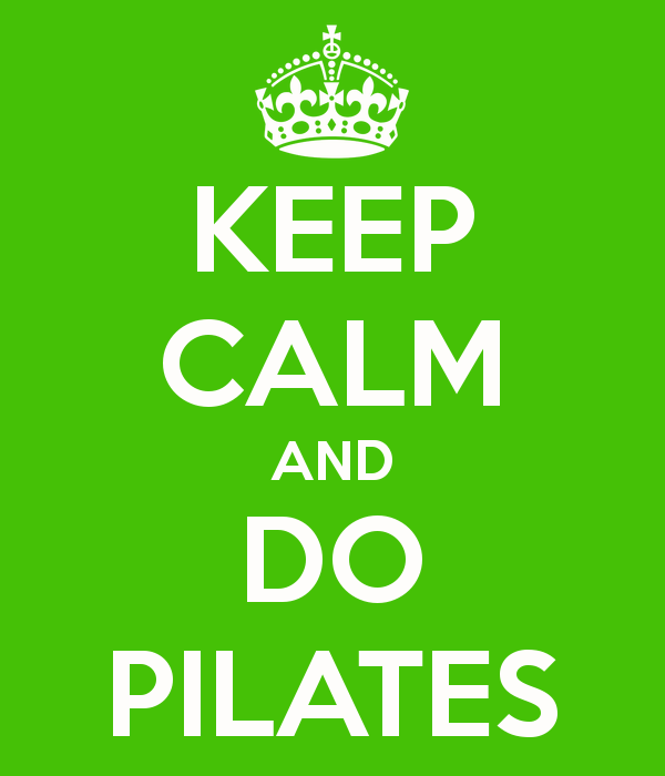 keep-calm-and-do-pilates-15.png