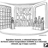 A tények nem számítanak