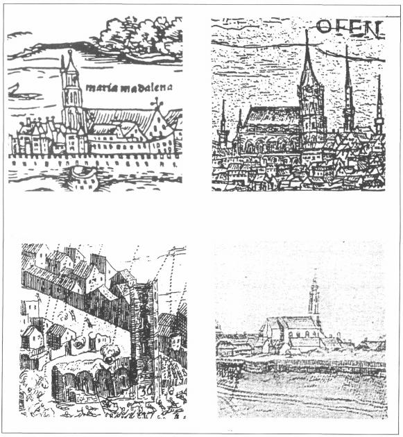 1. kép: A templom Erhard Schön metszetén (1541.)<br />2. kép: A templom Zimmerman metszetén (1602.)<br />3. A romos templom Fontana-Nessenthaler metszetén (1686.)<br />4. A templom Löschenkohl metszetén (1790.)<br />(Forrás: Szebeni A-Végh A.:A Budavári volt Helyőrségi templom)