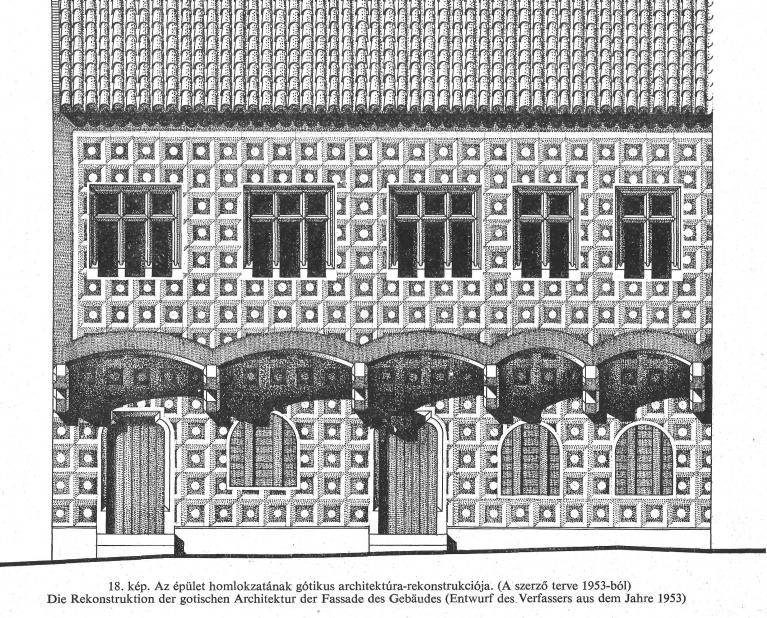 Az épület homlokzatának gótikus architektúra-rekonstrukciója (Czagány István terve 1953-ból).