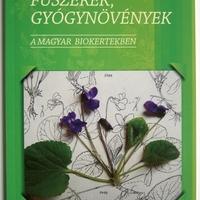 Könyvajánló: Fűszerek, gyógynövények a magyar biokertekben