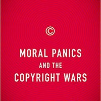 ??LINK?? Moral Panics And The Copyright Wars. written Router Cartas sencilla Official services Aragon
