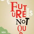 A jövő nem a miénk: a könyv VII. (2012)