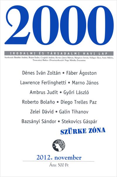 2000, 2012. november, benne a Bolaño-blokk