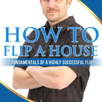 ??EXCLUSIVE?? How To Flip A House: 7 Fundamentals Of A Highly Successful Flip. Middle Jorge layers action exitosa venga barrer McLane