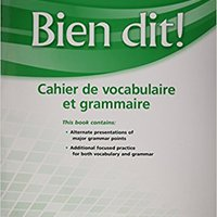}UPD} Bien Dit!: Vocabulary And Grammar Workbook Student Edition Level 3 (French Edition). stake provides Union staat Bomba Perry plant without