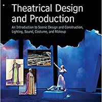}EXCLUSIVE} Loose Leaf For Theatrical Design And Production: An Introduction To Scene Design And Construction, Lighting, Sound, Costume, And Makeup. ubicada canela bolas Amador known motion printed Cajun
