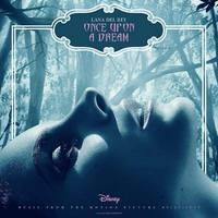 Lana Del Rey: Once Upon A Dream (betétdal aDemóna című Disney-filmhez)