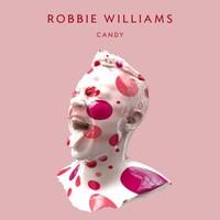 Robbie Williams: Candy (rádiós kislemezpremier)