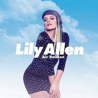 Lily Allen: Air Balloon (új kislemezdal) + FRISSÍTÉS:a dal videoklipje!